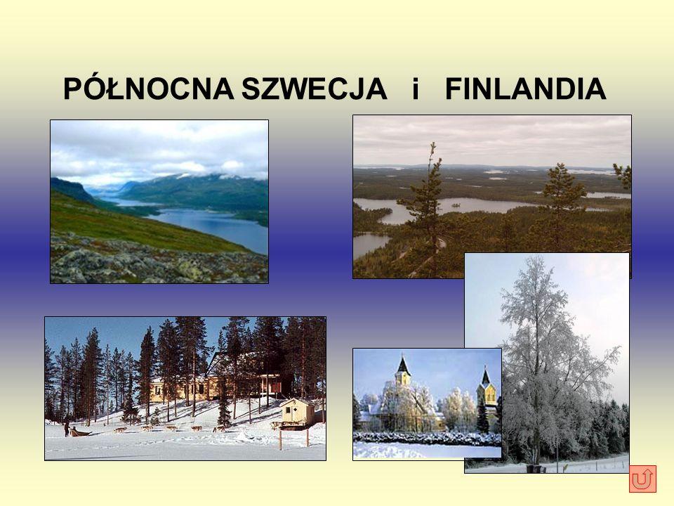 PÓŁNOCNA SZWECJA i FINLANDIA