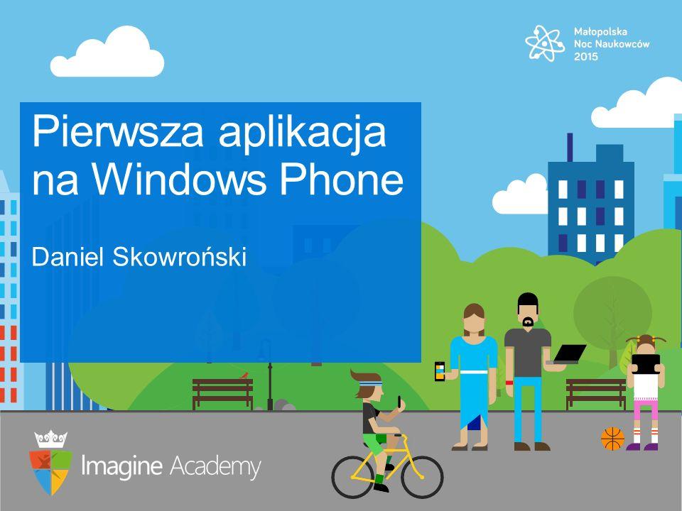 Pierwsza aplikacja na Windows Phone