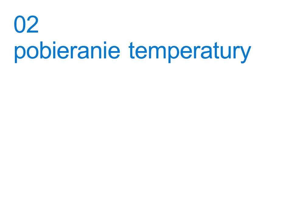 02 pobieranie temperatury
