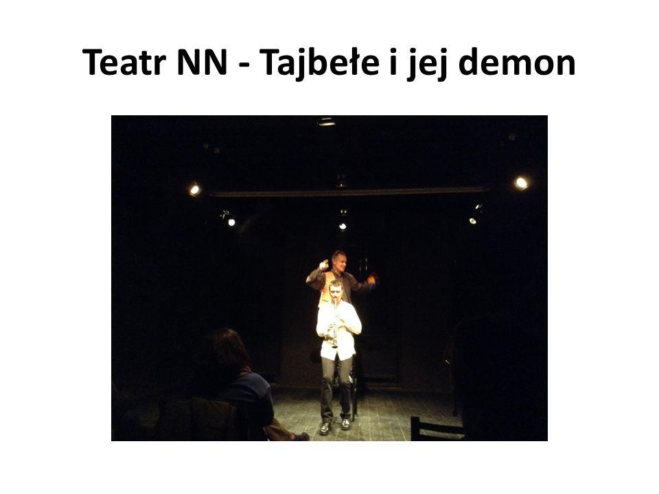 Teatr NN - Tajbełe i jej demon