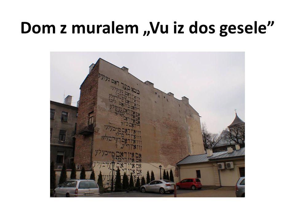 "Dom z muralem ""Vu iz dos geselе"