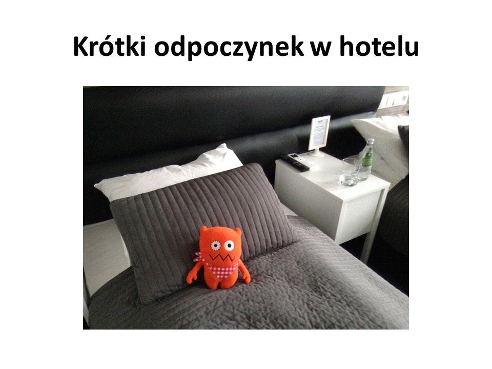 Krótki odpoczynek w hotelu