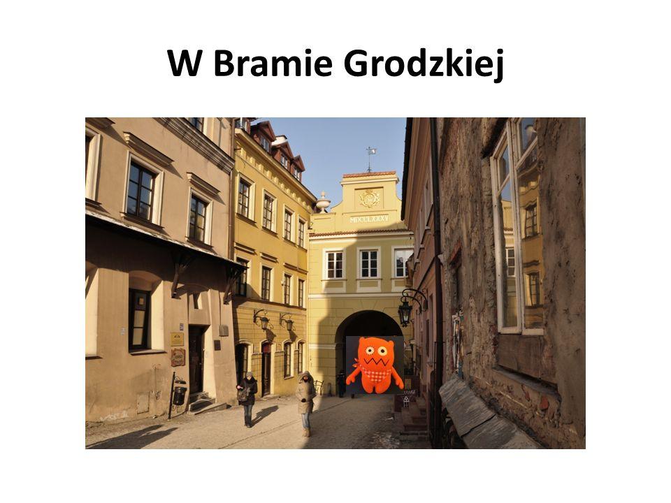 W Bramie Grodzkiej
