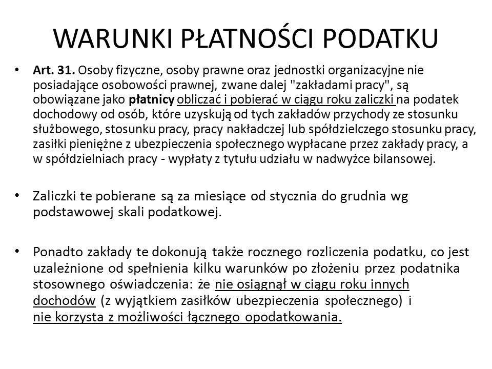 WARUNKI PŁATNOŚCI PODATKU Art. 31.