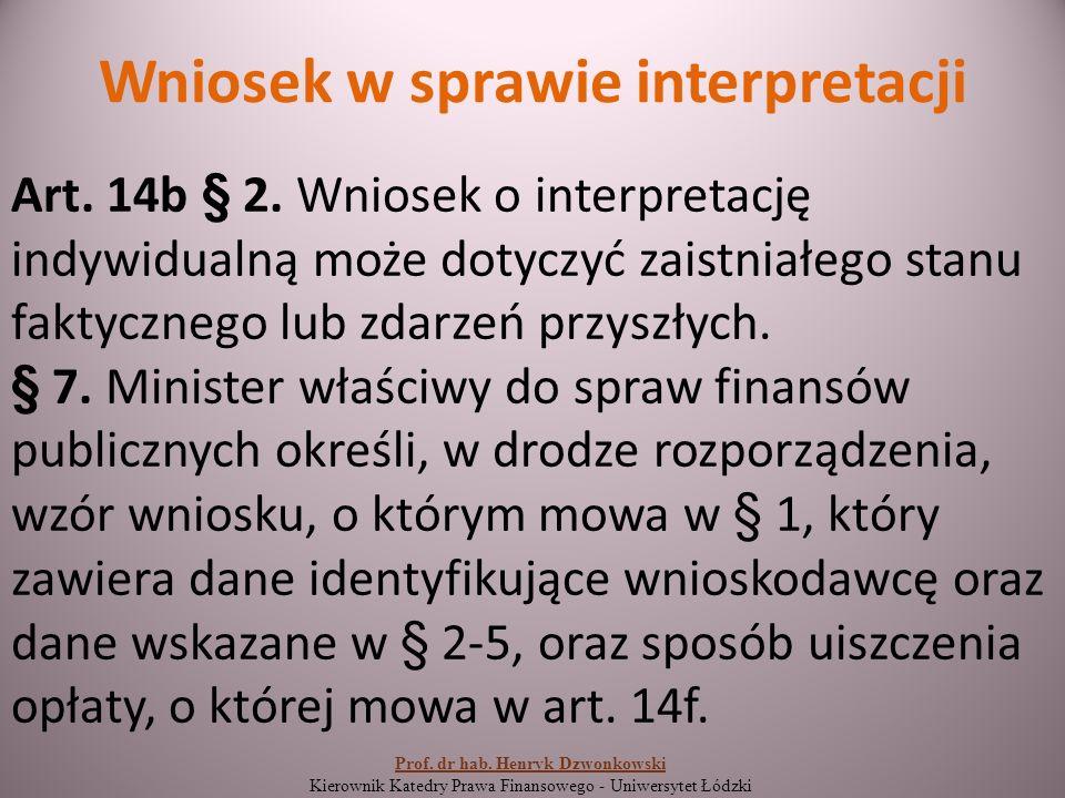 Wniosek w sprawie interpretacji Art. 14b § 2.