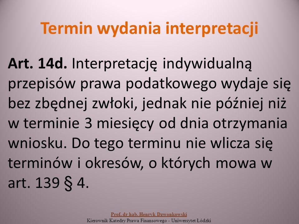 Termin wydania interpretacji Art. 14d.