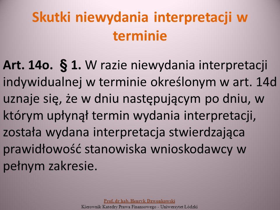 Skutki niewydania interpretacji w terminie Art. 14o.
