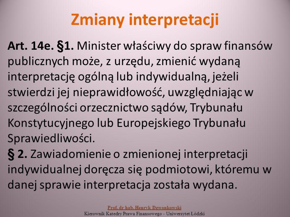 Zmiany interpretacji Art. 14e. §1.