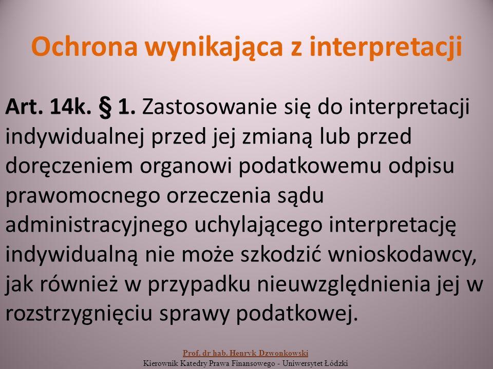 Ochrona wynikająca z interpretacji Art. 14k. § 1.