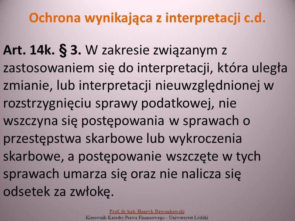Ochrona wynikająca z interpretacji c.d. Art. 14k.
