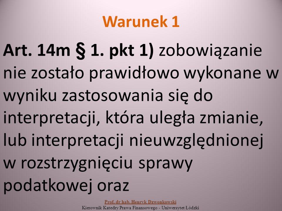 Warunek 1 Art. 14m § 1.