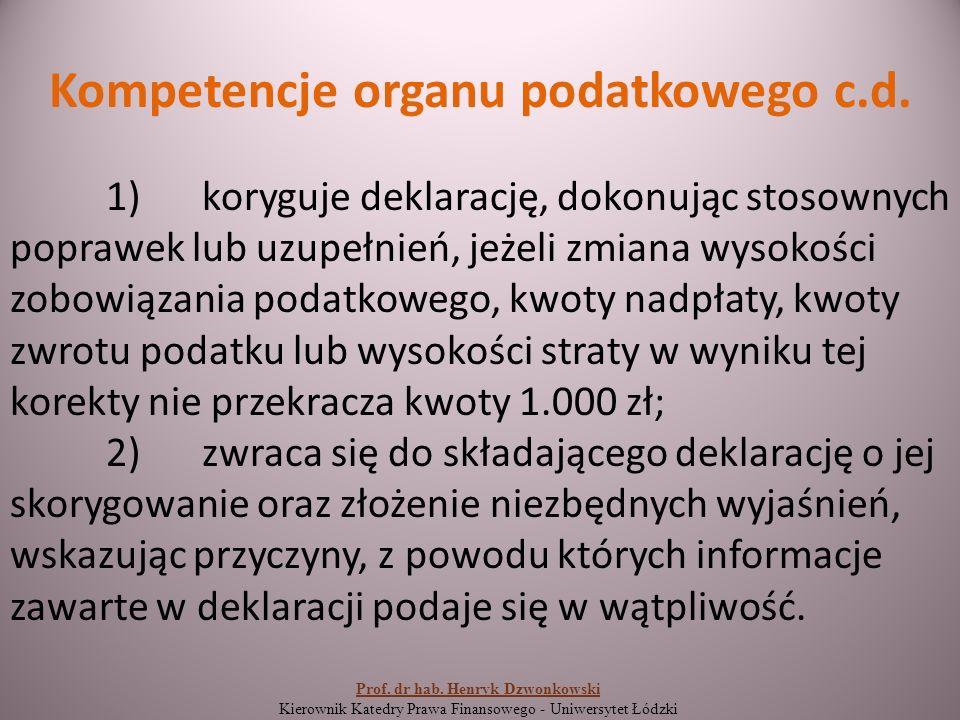 Kompetencje organu podatkowego c.d.