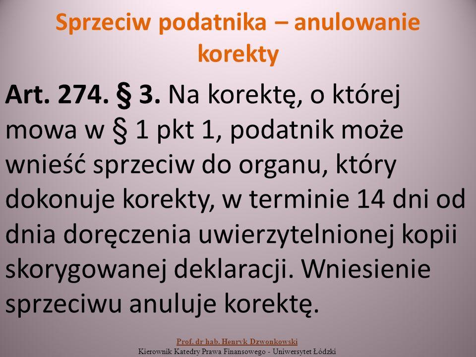 Sprzeciw podatnika – anulowanie korekty Art. 274.