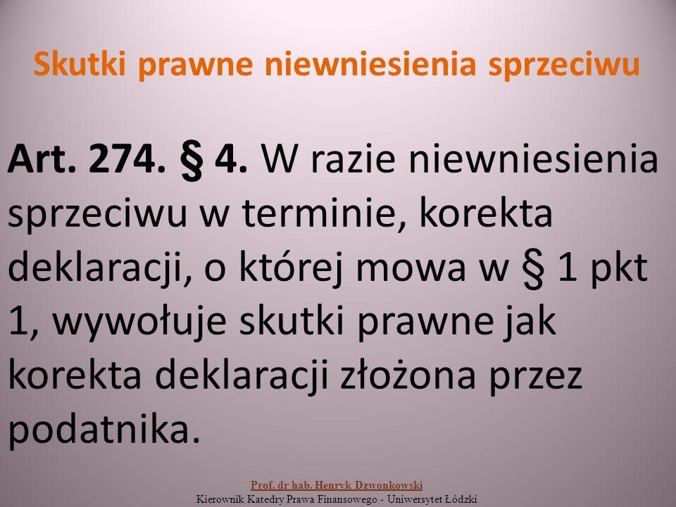 Skutki prawne niewniesienia sprzeciwu Art. 274. § 4.