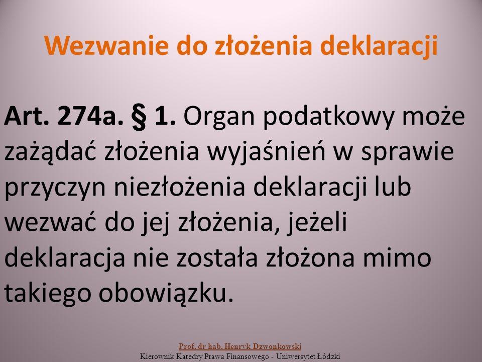 Wezwanie do złożenia deklaracji Art. 274a. § 1.