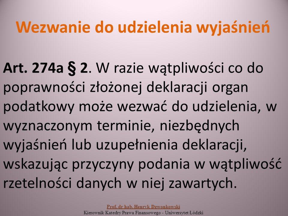 Wezwanie do udzielenia wyjaśnień Art. 274a § 2.