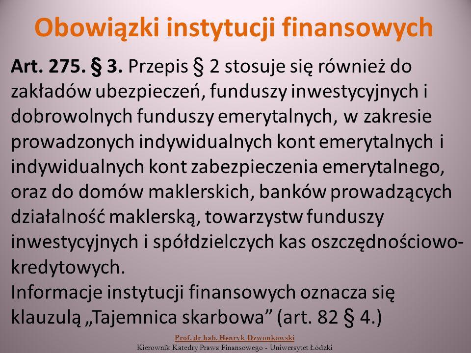 Obowiązki instytucji finansowych Art. 275. § 3.