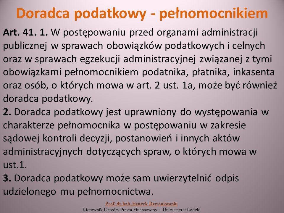Doradca podatkowy - pełnomocnikiem Art. 41. 1.