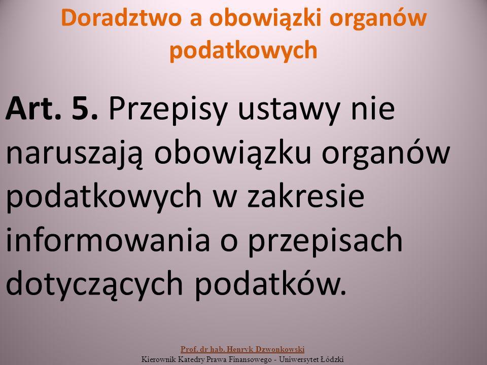 Doradztwo a obowiązki organów podatkowych Art. 5.