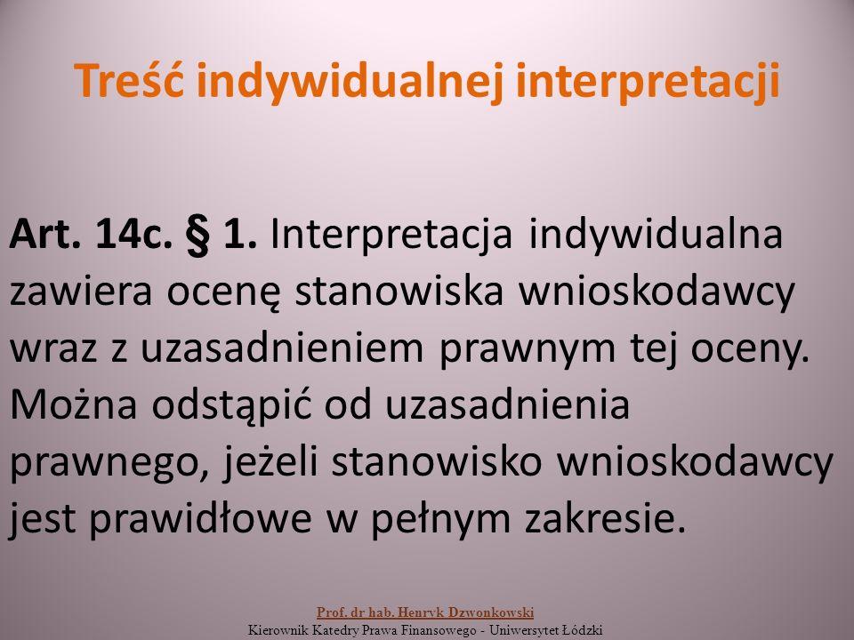 Treść indywidualnej interpretacji Art. 14c. § 1.