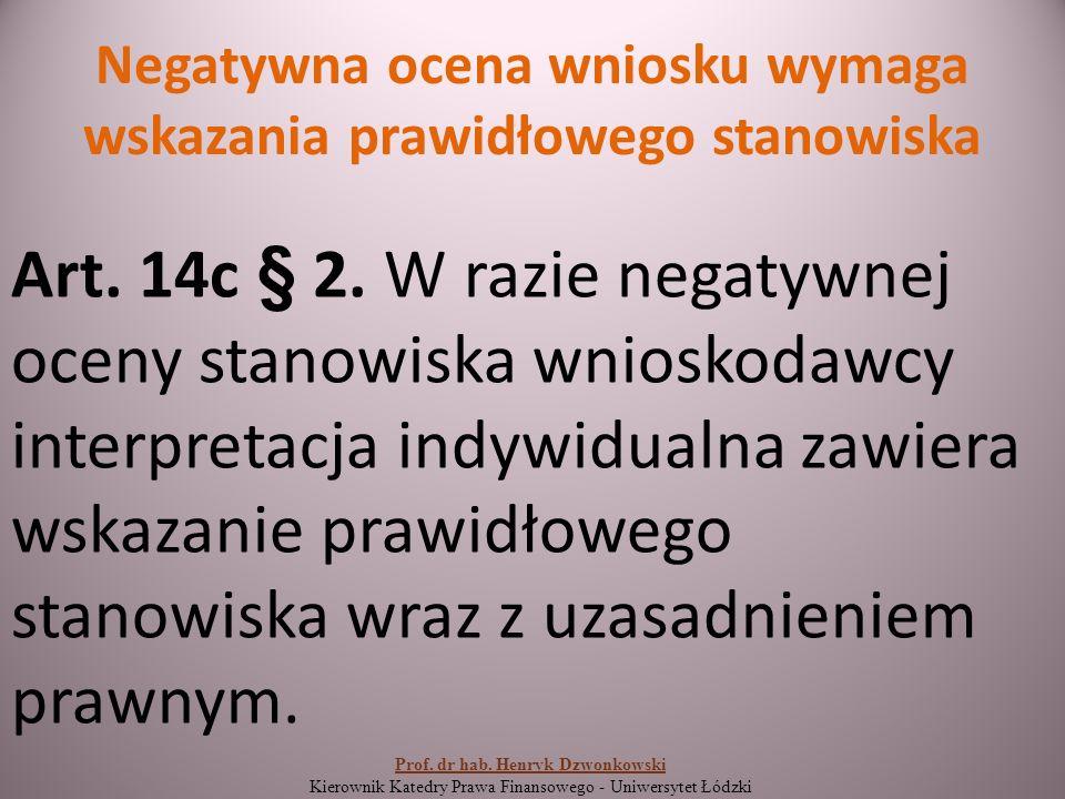 Warunek 1 Art.14m § 1.