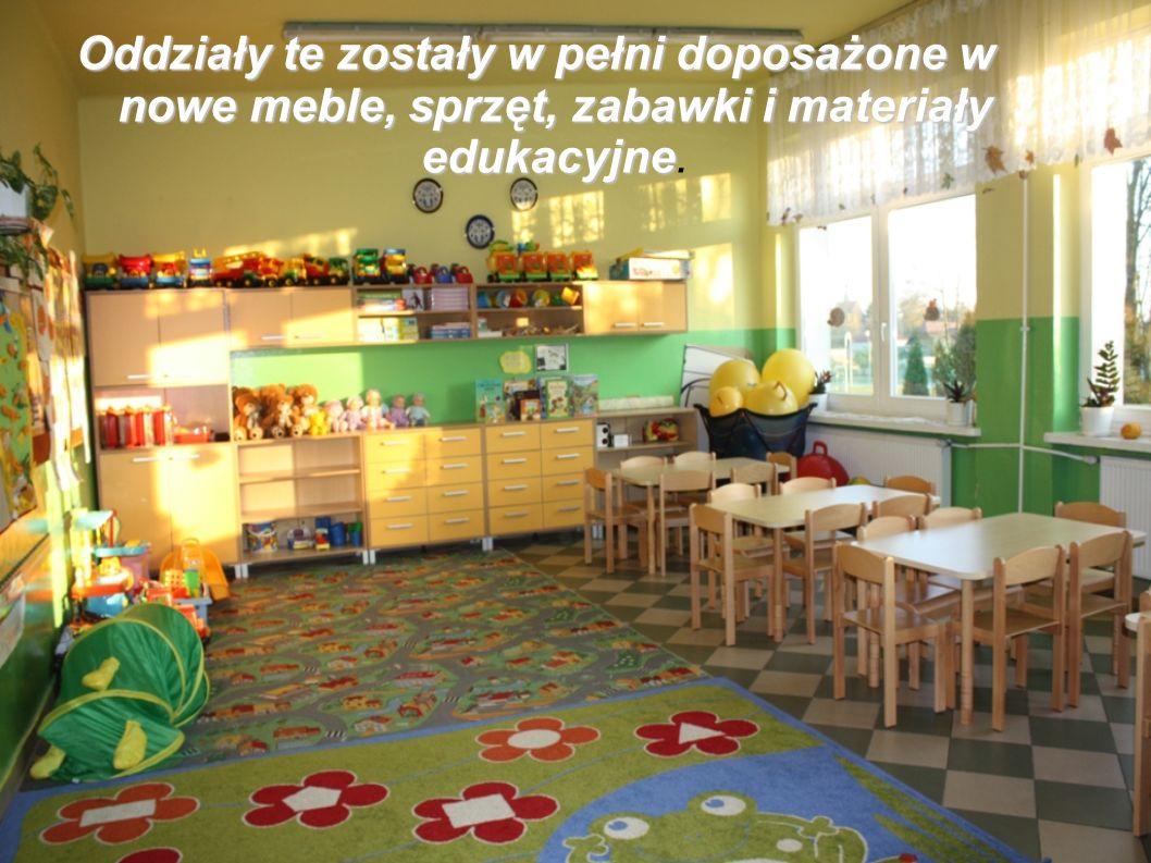 Oddziały te zostały w pełni doposażone w nowe meble, sprzęt, zabawki i materiały edukacyjne Oddziały te zostały w pełni doposażone w nowe meble, sprzęt, zabawki i materiały edukacyjne.