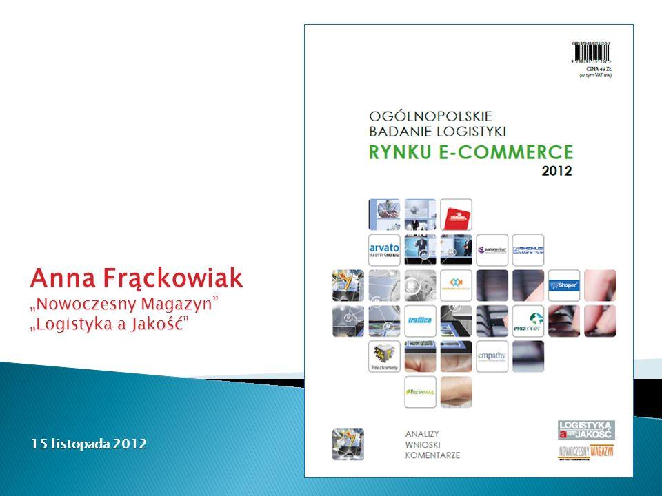 """15 listopada 2012 Anna Frąckowiak """"Nowoczesny Magazyn """"Logistyka a Jakość"""