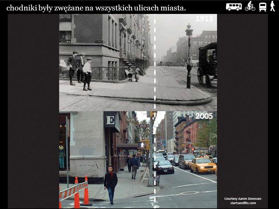 chodniki były zwężane na wszystkich ulicach miasta.