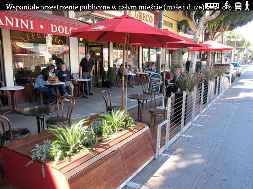 Wspaniałe przestrzenie publiczne w całym mieście (małe i duże)