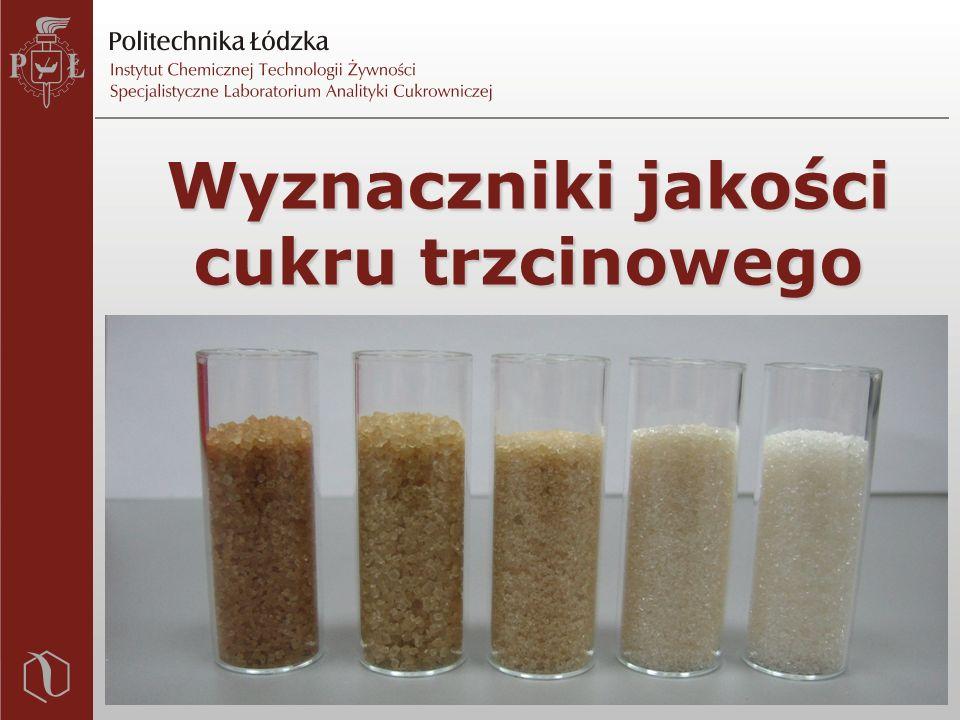 Wyznaczniki jakości cukru trzcinowego