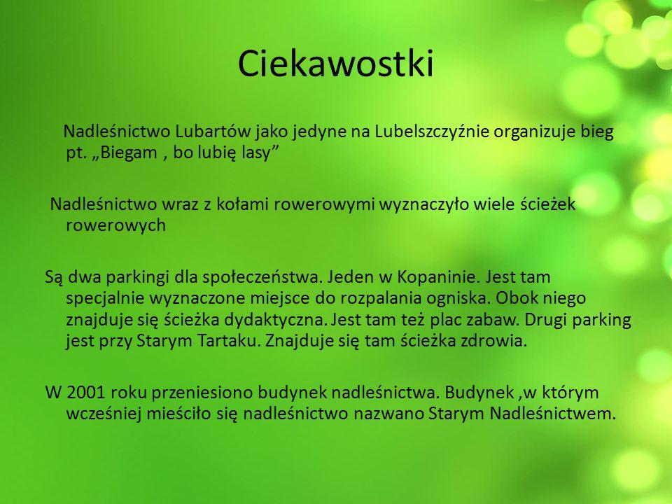 Ciekawostki Nadleśnictwo Lubartów jako jedyne na Lubelszczyźnie organizuje bieg pt.
