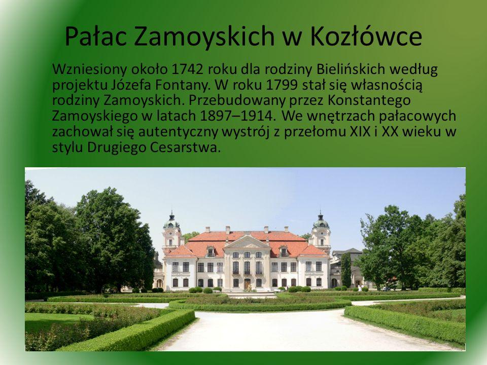 Pałac Zamoyskich w Kozłówce Wzniesiony około 1742 roku dla rodziny Bielińskich według projektu Józefa Fontany.