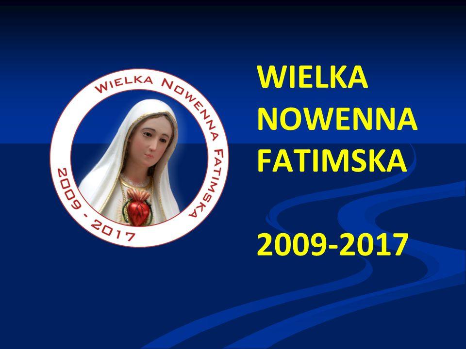 WIELKA NOWENNA FATIMSKA 2009-2017