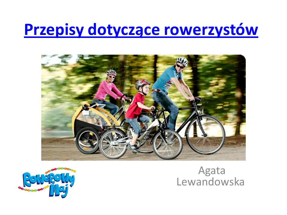Przepisy dotyczące rowerzystów Agata Lewandowska