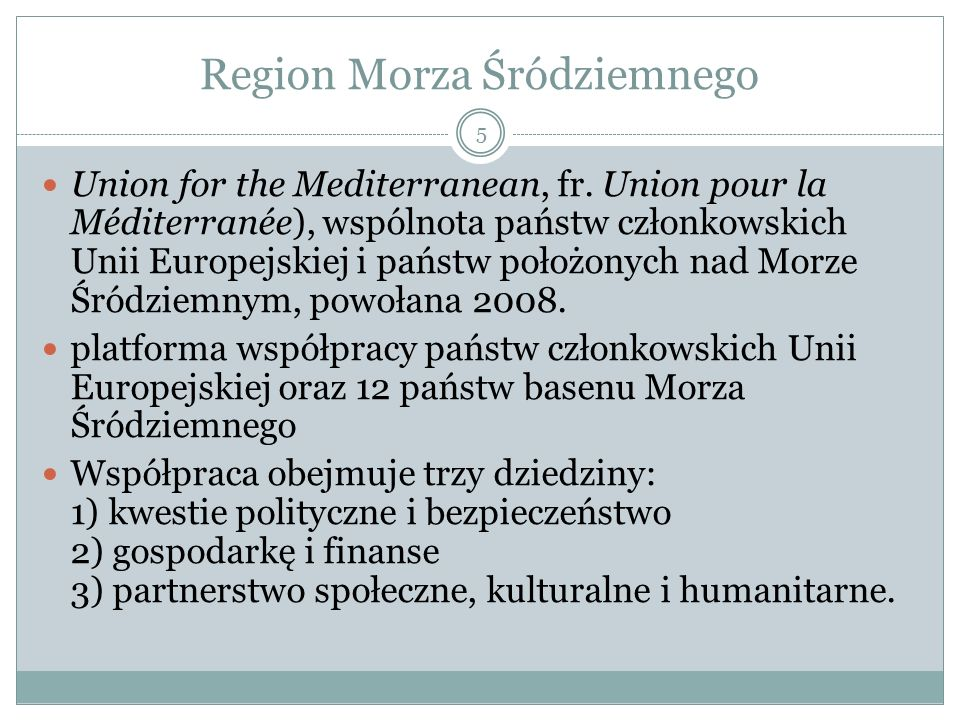 Region Morza Śródziemnego Union for the Mediterranean, fr.