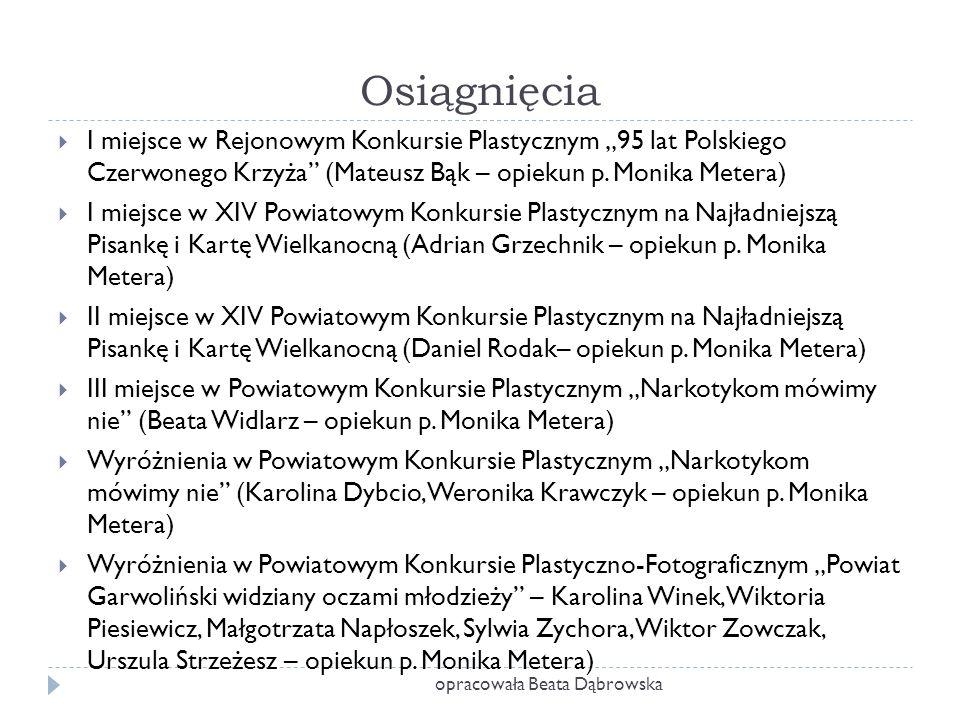 """opracowała Beata Dąbrowska  I miejsce w Rejonowym Konkursie Plastycznym """"95 lat Polskiego Czerwonego Krzyża (Mateusz Bąk – opiekun p."""