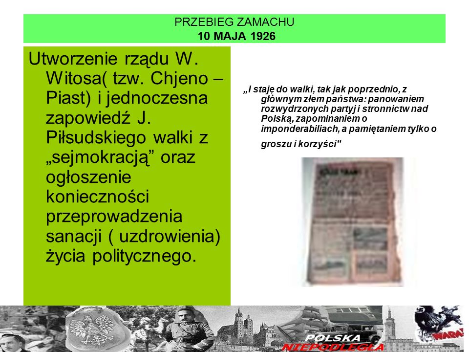Centrolew i sprawa brzeska Przeciwnicy sanacji mieli w sejmie znaczącą przewagę i Piłsudski bazował w walce z nią na jej wewnętrznych podziałach i skłóceniu.