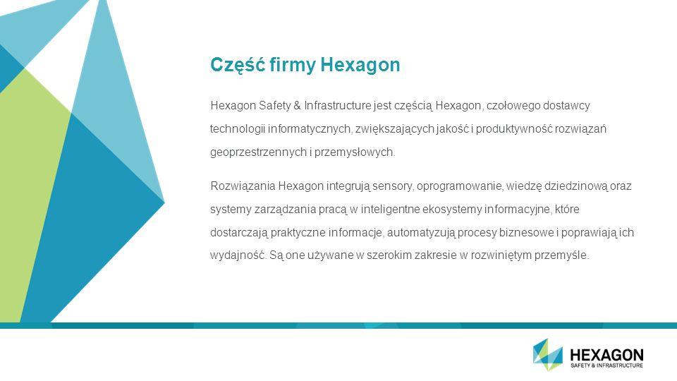 Część firmy Hexagon Hexagon Safety & Infrastructure jest częścią Hexagon, czołowego dostawcy technologii informatycznych, zwiększających jakość i produktywność rozwiązań geoprzestrzennych i przemysłowych.