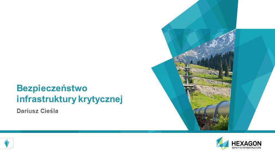 Bezpieczeństwo infrastruktury krytycznej Dariusz Cieśla