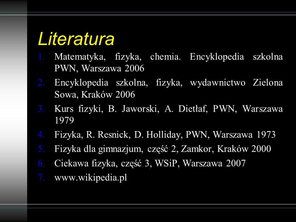 Literatura 1.Matematyka, fizyka, chemia.
