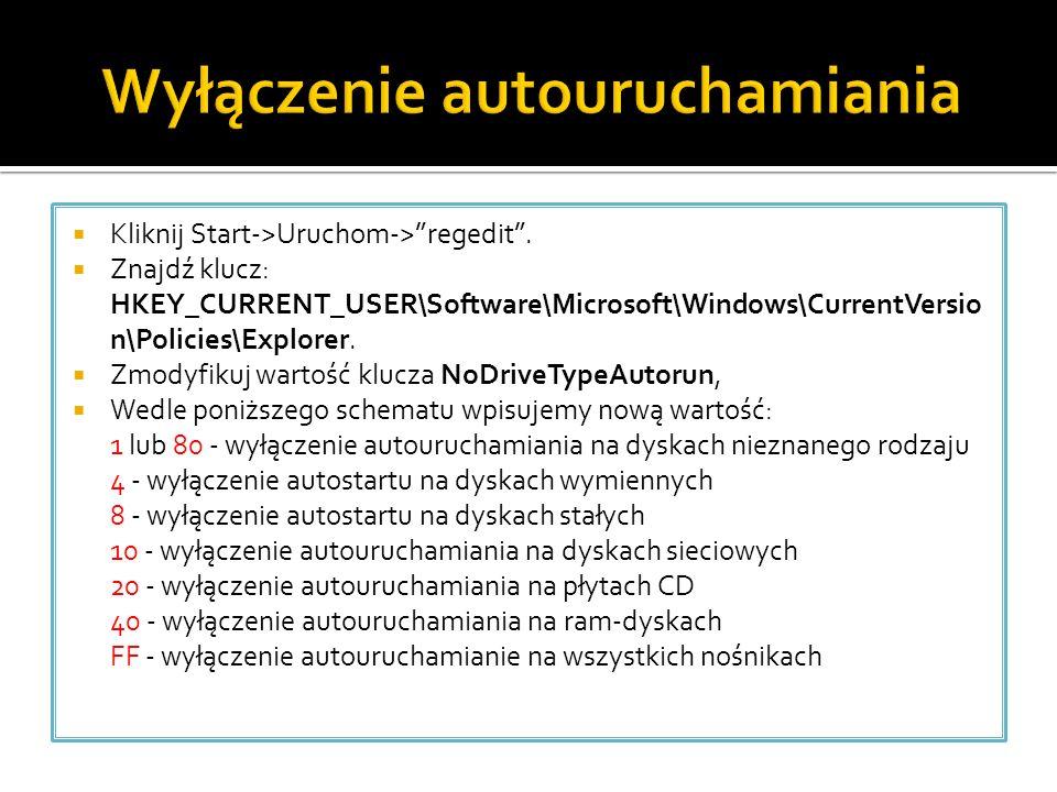 """ Kliknij Start->Uruchom->""""regedit"""".  Znajdź klucz: HKEY_CURRENT_USER\Software\Microsoft\Windows\CurrentVersio n\Policies\Explorer.  Zmodyfikuj wart"""