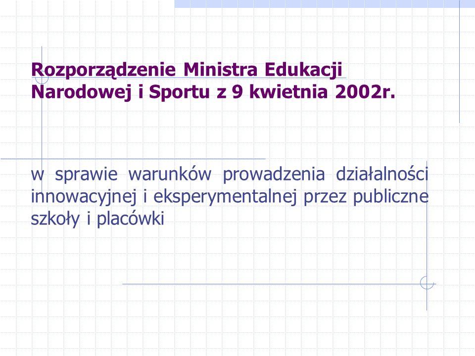 Rozporządzenie Ministra Edukacji Narodowej i Sportu z 9 kwietnia 2002r.