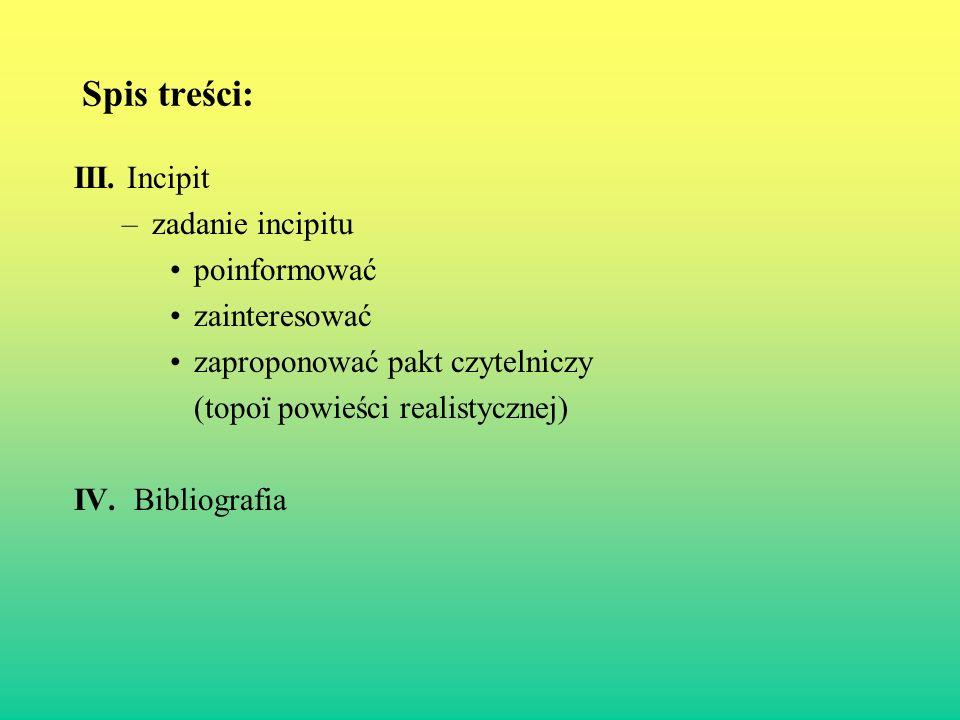 II.Paratekst - Tytuł. Funkcja opisowa, informująca o treści i/lub formie utworu np.