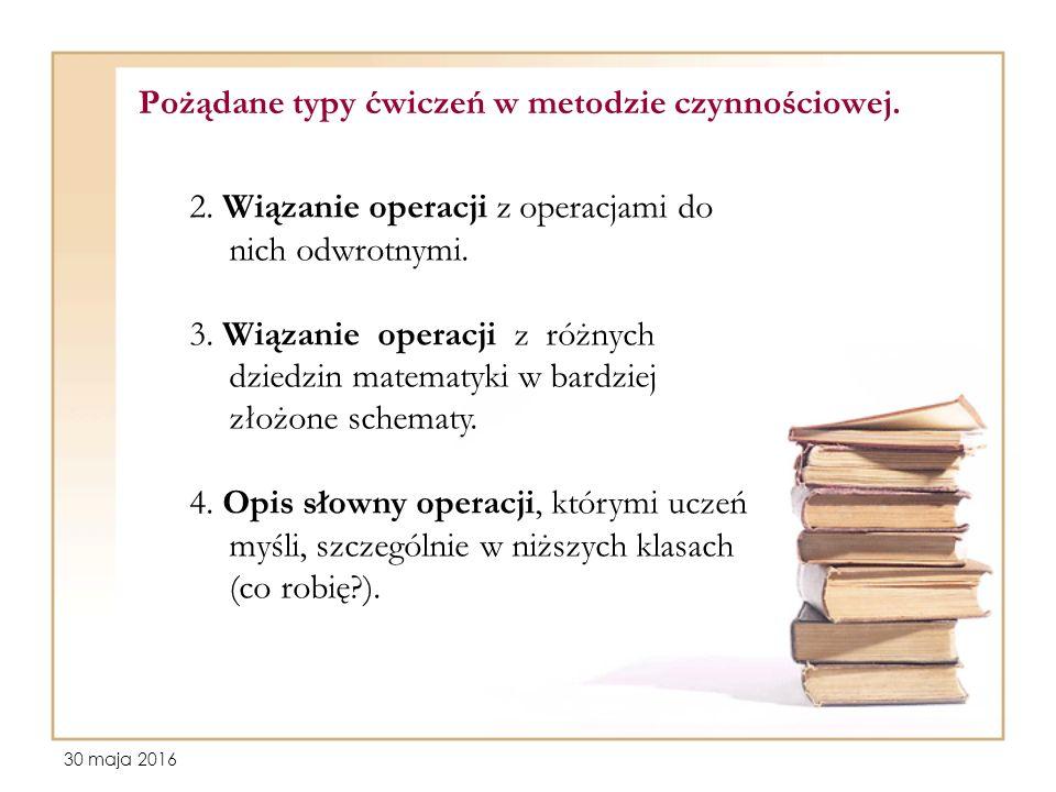 30 maja 2016 Pożądane typy ćwiczeń w metodzie czynnościowej.