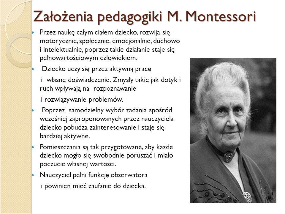 Zasady w pedagogice M.Montessori Zasada swobodnego wyboru materiału.