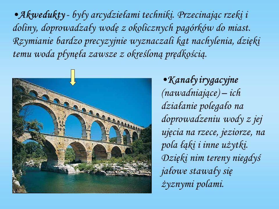 Akwedukty - były arcydziełami techniki.
