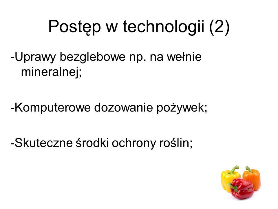 Postęp w technologii (2) -Uprawy bezglebowe np.