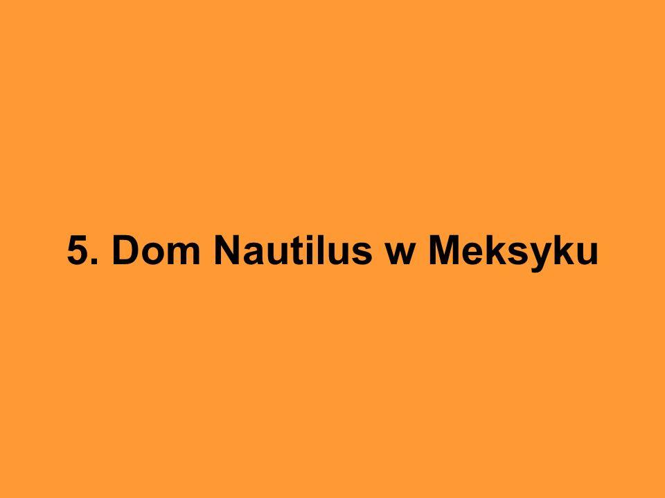 5. Dom Nautilus w Meksyku