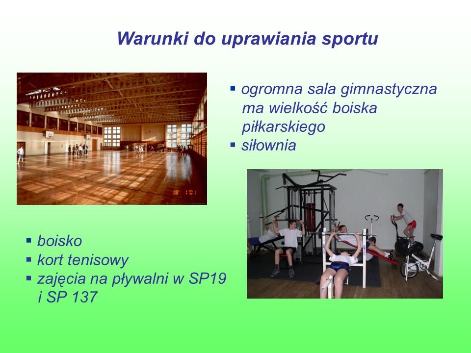 Zajęcia sportowe i 4 godzina wf  piłka siatkowa  piłka koszykowa  piłka nożna  tenis ziemny  unihokej  aerobic  tenis stołowy  tańce  rekreacja ruchowa  lekkoatletyka  pływanie w SP 19 i SP 137