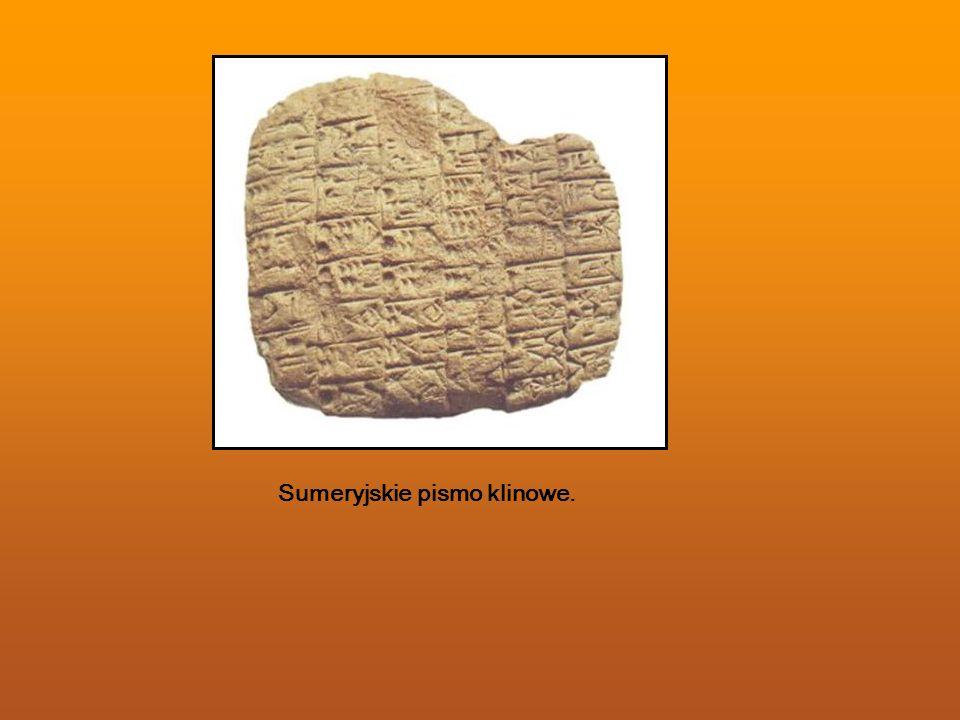 Sumeryjskie pismo klinowe.